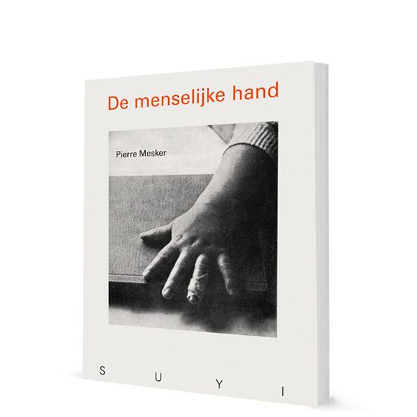 Boek - De Menselijke Hand - Pierre Mesker